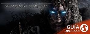 Guía completa de Sombras de Mordor