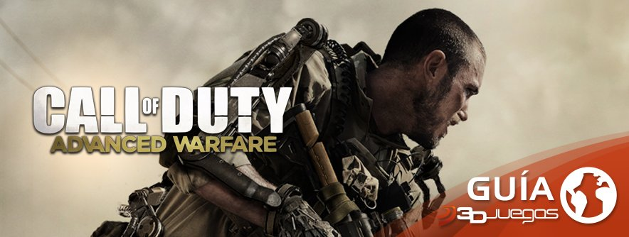 Guía Call of Duty: Advanced Warfare