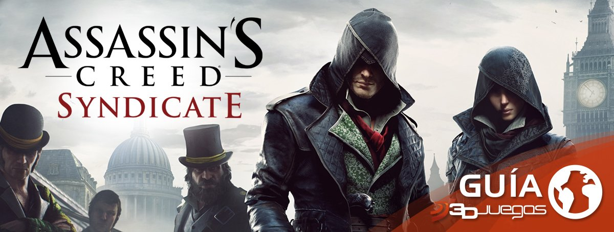 Gu�a de Assassin's Creed: Syndicate