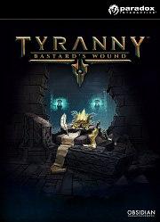 Tyranny: Bastard's Wound PC