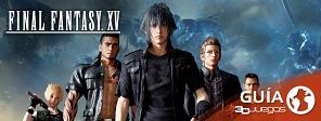 Guía completa de Final Fantasy XV