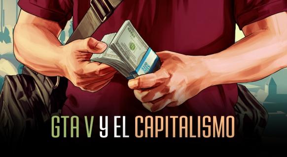 Reportaje de M�s all� del videojuego: GTA V y el Capitalismo
