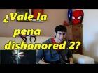 Video: Comprar o no comprar dishonored 2