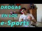 Video: Las drogas en los e-Sports [Adderall]