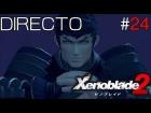 Video: Xenoblade Chronicles 2 - Directo #24 Español - Guia 100% - El Poder de las Egidas - Nintendo Switch