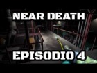 Video: NO TENGO PILAS - NEAR DEATH - EPISODIO 4 - PC - GAMEPLAY EN ESPAÑOL