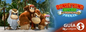 Guía completa de DKC: Tropical Freeze