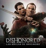 Dishonored: Las Brujas de Brigmore