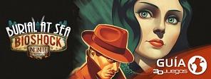 Guía completa de BioShock Infinite - Panteón Marino: Episodio 1