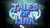 Tales of Link: Tráiler de Lanzamiento