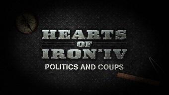 Video Hearts of Iron IV, Diario de Desarrollo #3: Política y Golpes de Estado