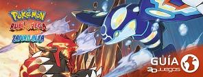 Guía completa de Pokémon Rubí Omega / Zafiro Alfa