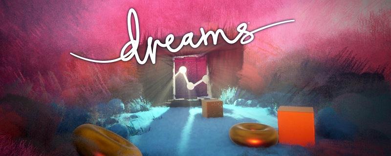 Jugar y realizar tus sueños es posible con Dreams