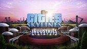 Tráiler de Industries. DLC de Cities: Skylines