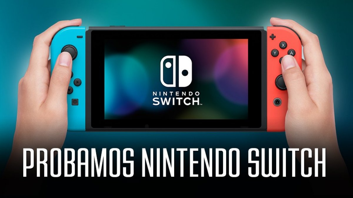 Probamos Nintendo Switch Impresiones Switch