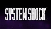 System Shock - Remake
