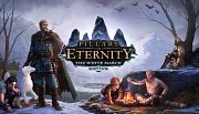 Pillars of Eternity - White March 2
