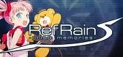 RefRain -prism memories-