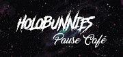 Holobunnies: Pause Café