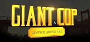 Carátula de Giant Cop: Justice Above All - PC