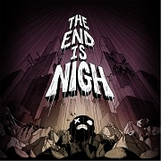 Carátula de The End is Nigh - PC