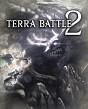 Terra Battle 2 iOS