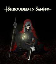 Shrouded in Sanity PC