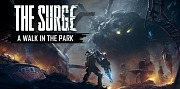 The Surge - A Walk in the Park PS4