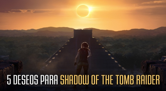 Artículo de Shadow of the Tomb Raider