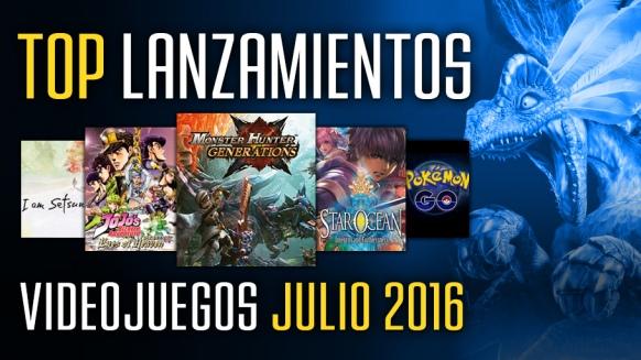 Reportaje de Top Lanzamientos: Julio 2016