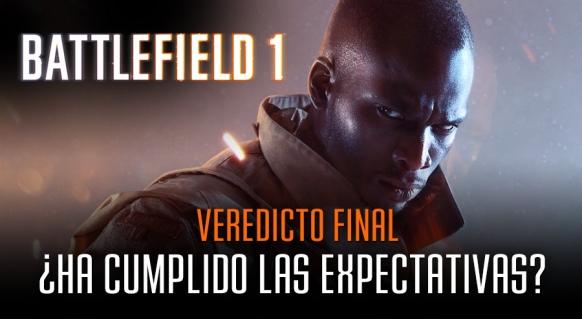 Reportaje de Battlefield 1: El Veredicto Final