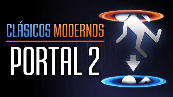 Reportaje de Clásicos Modernos: Portal 2