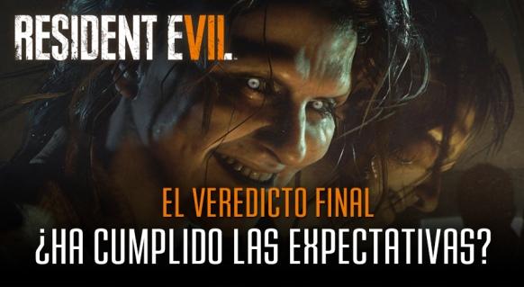 Reportaje de Resident Evil 7: El Veredicto Final