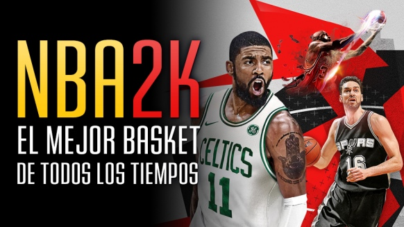 Reportaje de NBA 2K: el Mejor Basket de Todos los Tiempos