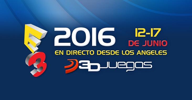 E3 2016 3djuegos Abre Su Zona Del E3 Conferencias Noticias