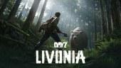 DayZ presenta en vídeo su nuevo mapa ¡Nos vamos a Livonia!