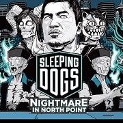 Sleeping Dogs - Nightmare