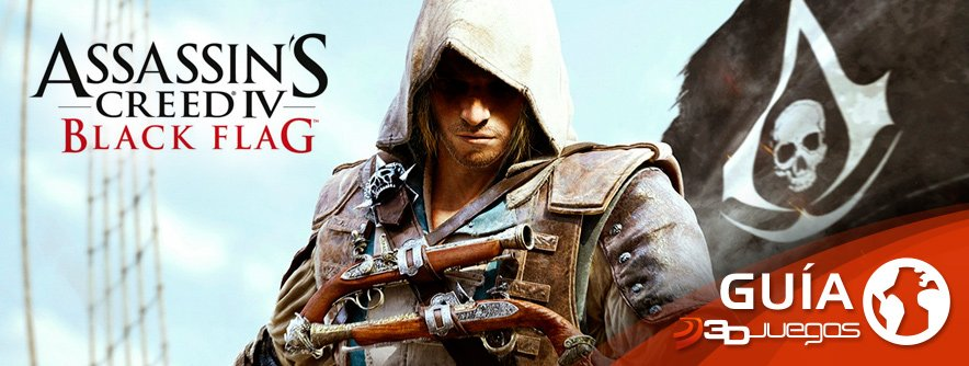 Guía Assassin's Creed IV