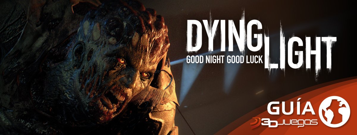 Guía Dying Light